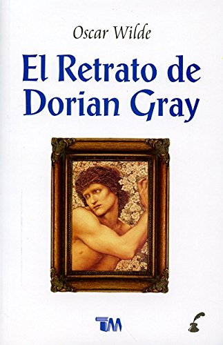 El retrato de Dorian Gray/ The portrait: Wilde, Oscar