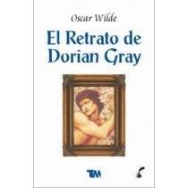 El retrato de Dorian Gray/ The portrait: Wilde, Oscar