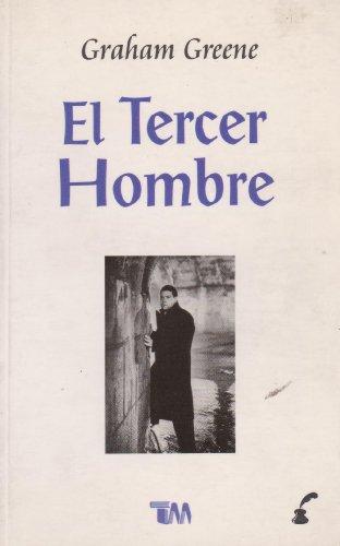 El tercer hombre/ The third man (Spanish: Graham Greene