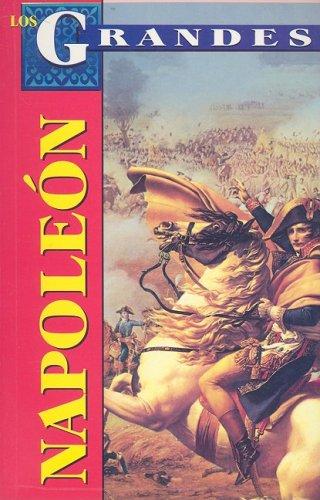 Los Grandes: Napoleon (Spanish Edition): Marco Antonio Gomez