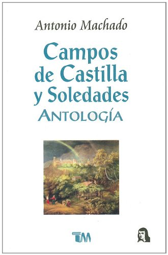 9789706665560: Campos De Castilla Y Soledades (Spanish Edition)