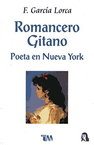 9789706665614: Romancero gitano: Poeta En Nueva York