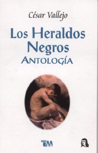 Heraldos Negros, Los (Spanish Edition): Vallejo, Cesar