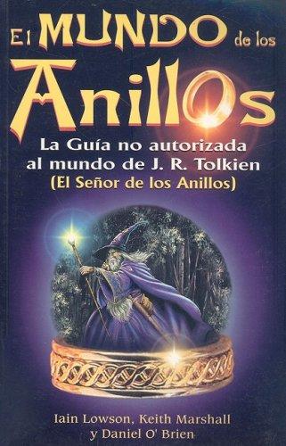 9789706665720: El Mundo de los Anillos: La Guia No Autorizada al Mundo de JRR Tolkien