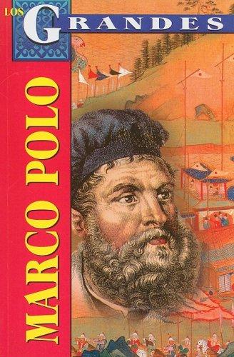Marco Polo : Un Europeo en la: Marco Antonio Gomez