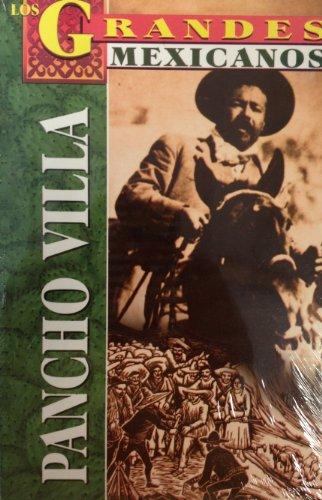 Pancho Villa : El Dorado de la: Marco Antonio Gomez