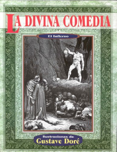 La divina comedia infierno (Illustrated by Dore) (Spanish Edition): Dante Alighieri