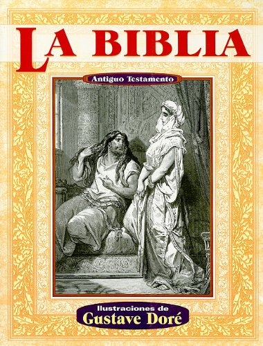 9789706666116: La Biblia Antiguo Testamento = The Holy Bible: The Old Testament (Illustrated by Dore)