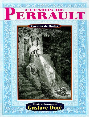 Cuentos de Perrault (Spanish Edition) (9789706666215) by Charles Perrault