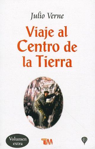 9789706666703: Viaje al centro de la Tierra/ Journey to the center of the Earth (Clasicos Juveniles) (Spanish Edition)