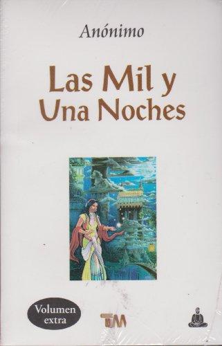 Mil Y Una Noches, Las (Spanish Edition): Anónimo