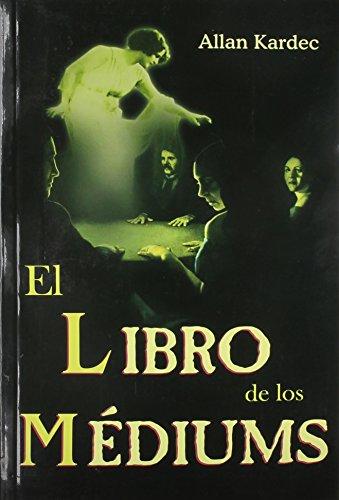 9789706666932: Libro de Los Mediums(tomo)