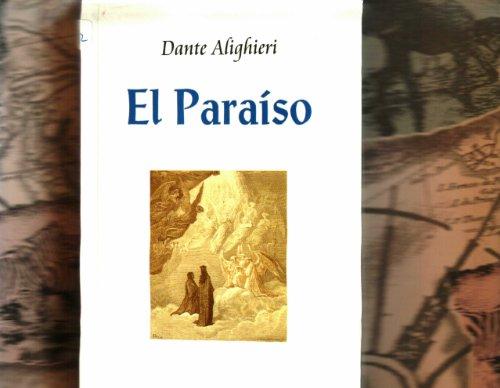El Paraiso/ The Paradise (La Divina Comedia): Dante Alighieri