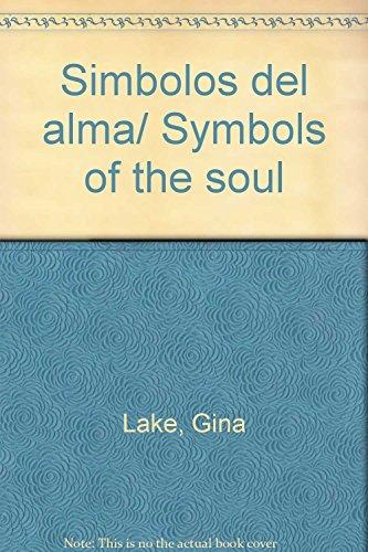9789706667748: Simbolos del alma/ Symbols of the soul (Spanish Edition)