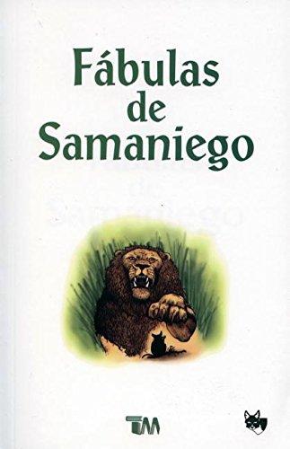 Fabulas de Samaniego (Spanish Edition): Samaniego