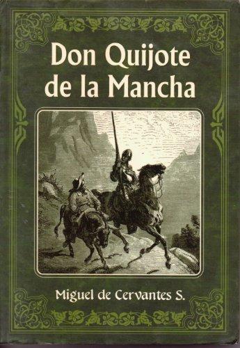 9789706668493: El Ingenioso Hidalgo Don Quijote De La Mancha / The Ingenious Hidalgo Don Quixote of La Mancha