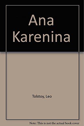9789706668530: Ana Karenina (Spanish Edition)