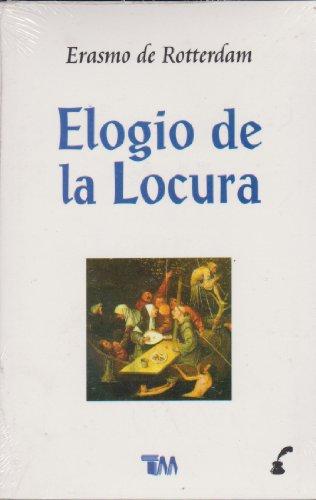 9789706668714: Elogio de la locura (Spanish Edition)