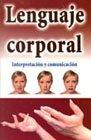 Lenguaje corporal/ Body Language (Spanish Edition): VARIOS.