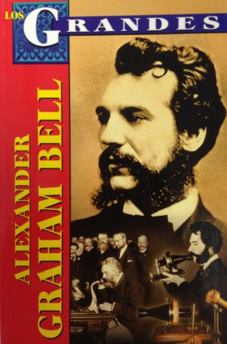 Los Grandes - Alexander Graham Bell (Spanish: Gomez Perez, Marco