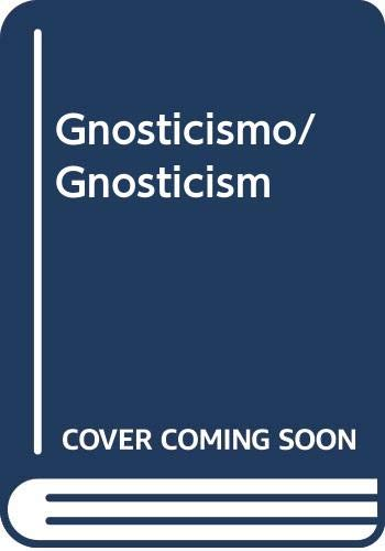 Gnosticismo/ Gnosticism (Spanish Edition) (9706669345) by Hoeller, Stephan A.