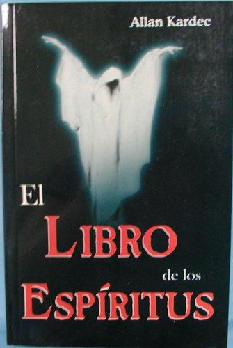 9789706669698: El libro de los espiritus/ The Book of Spirits