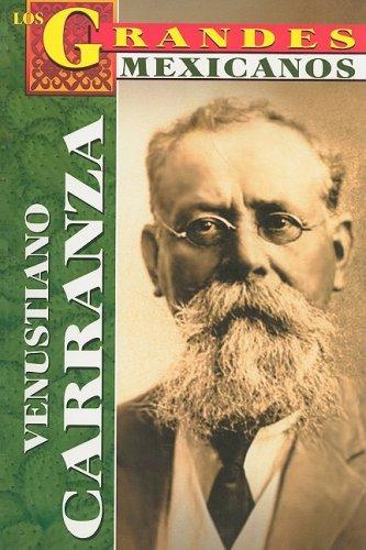 9789706669797: Venustiano Carranza (Los Grandes Mexicanos) (Spanish Edition)