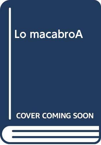 9789706669865: Lo macabroÀ (Spanish Edition)