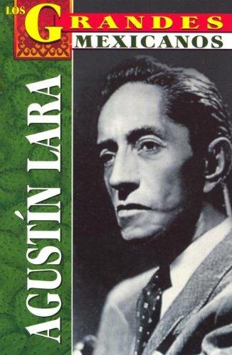 Agustin Lara (Spanish Edition): Torres, Jose Alejandro
