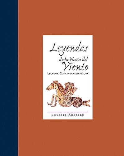 Leyendas de la Novie del Viento Leonora: Lourdes Andrade