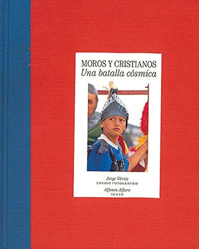 Moros y cristianos: Una batalla cosmica (Moors: Alfaro Alfonso; Vertiz