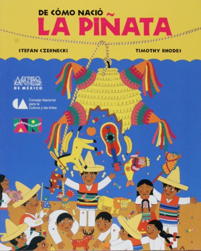 9789706830357: De Como Nacio La Pinata / How the Pinata Was Born (Spanish Edition)