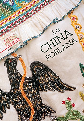 9789706830463: Artes de Mexico # 66. La china poblana / La china poblana (Spanish Edition)