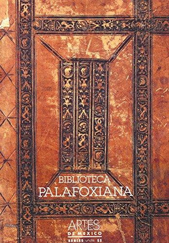 9789706830791: Biblioteca Palafoxiana (Palafox Library), Artes de Mexico # 68 (Bilingual edition: Spanish/English) (Spanish Edition)