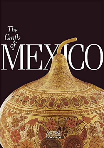 The Crafts of Mexico.