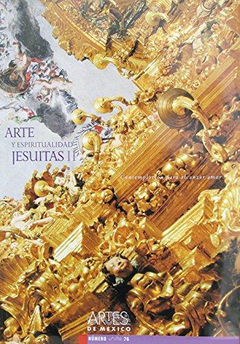 9789706831354: Arte Y Espiritualidad Jesuitas II / Art and Jesuit Spirituality II: Contemplacion Para Alcanzar Amor / Contemplation to Reach Love: 2