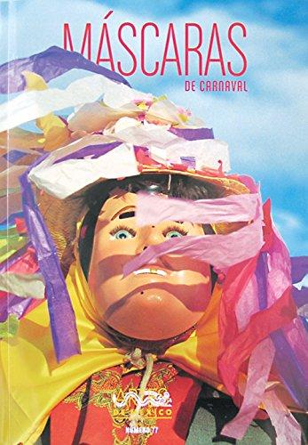 9789706831453: Artes de Mexico # 77. Mascaras de carnaval / Carnival Masks (Artes De Mexico / Arts of Mexico) (Spanish Edition)