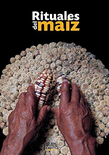 9789706831460: Artes de Mexico # 78. Rituales del maiz / Rituals of Corn (Spanish Edition)