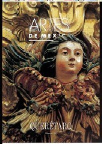 9789706832160: Artes de Mexico # 16. Queretaro / Queretaro (Artes De Mexico / Arts of Mexico) (Spanish and English Edition)