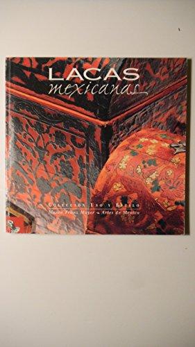 Lacas Mexicanas/ Mexican Lacquerwork (Spanish Edition): Marentes, Carlos Bravo;