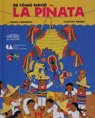 9789706832832: De como nacio la pinata (How the Pinata Was Born) (Spanish Edition)