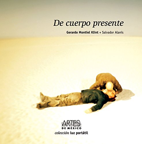 9789706833037: De Cuerpo presente/ Present in Body (Spanish Edition)