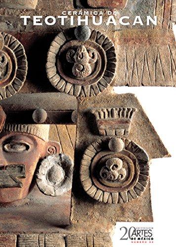 Ceramica de Teotihuacan (Teotihuacan Ceramic), Artes de: Cowgill, George L;