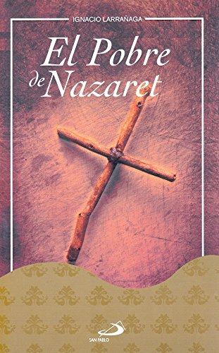 El Pobre de Nazaret: Ignacio Larranaga