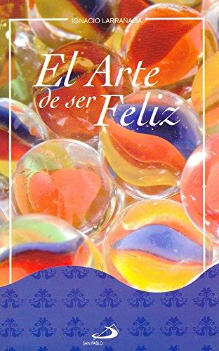 9789706850768: El Arte De Ser Feliz Autoayuda