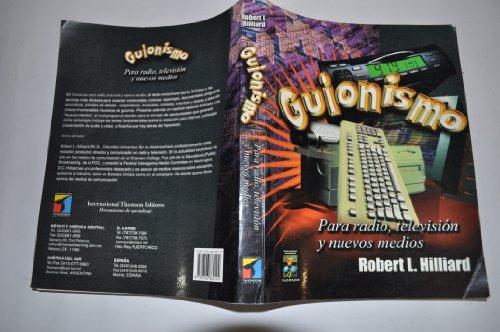 9789706860194: Guionismo - Para Radio, Television y Nuevos Medios (Spanish Edition)