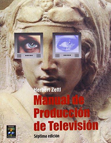 9789706860286: Manual de produccion de television/ Television Production Guide (Spanish Edition)