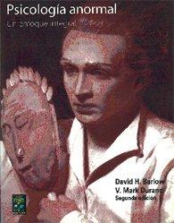 Psicologia Anormal - Un Enfoque Integral (Spanish: Barlowe, D.; Barlow,