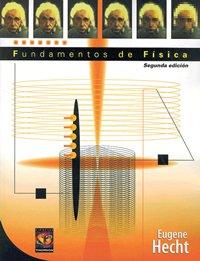 Fundamentos de fisica/ Fundamentals of Physics (Spanish: Hecht, Eugene