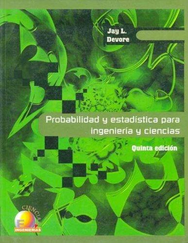 9789706860675: Probabilidad y Estadistica Para Ingenieria y Ciencias - 5 Edicion (Spanish Edition)